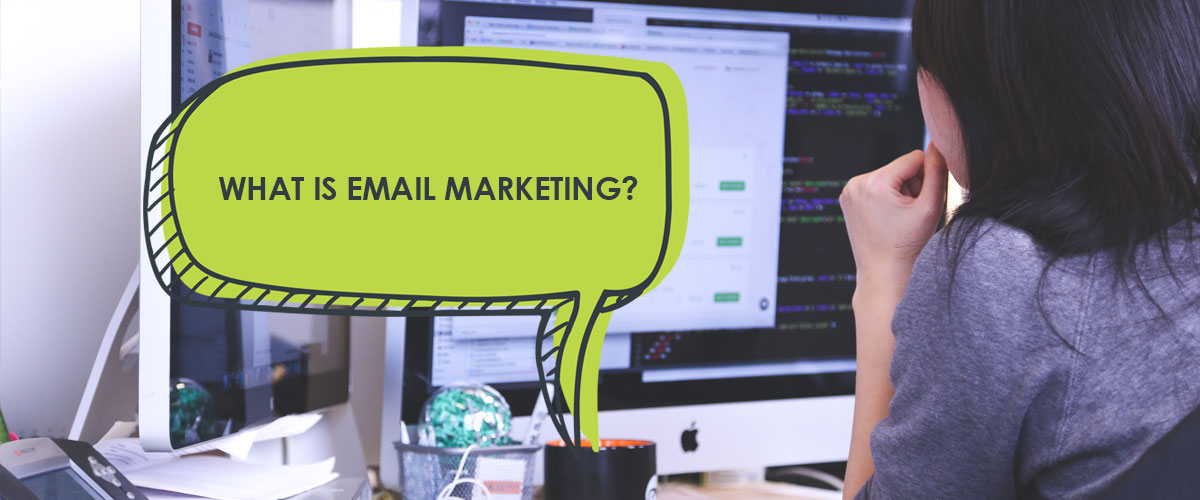 what-is-email-marketing