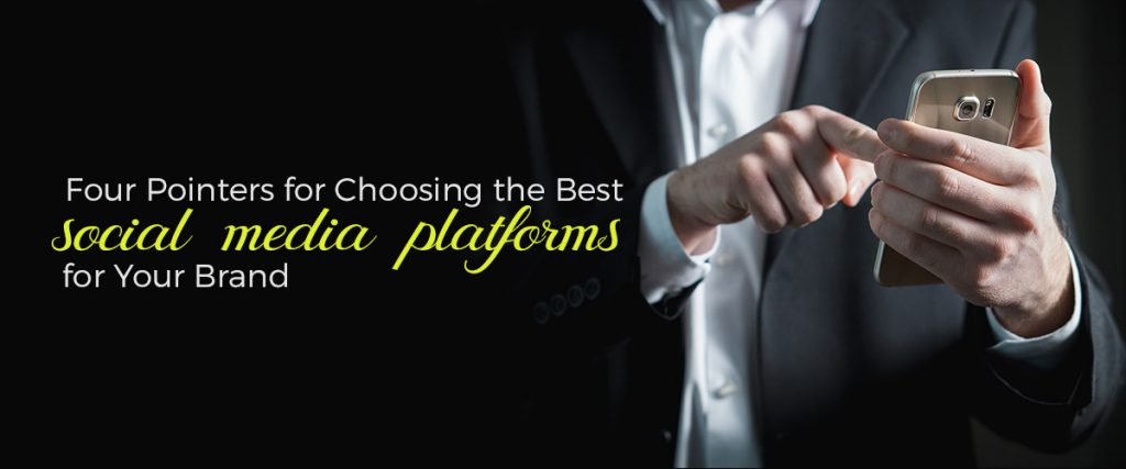 Choosing the best social media platform for your brand