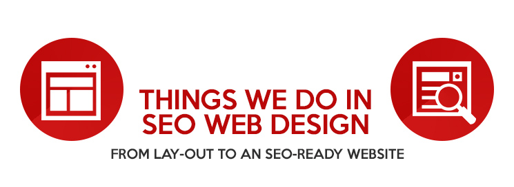 What are the things we do in SEO web design? - Philippines